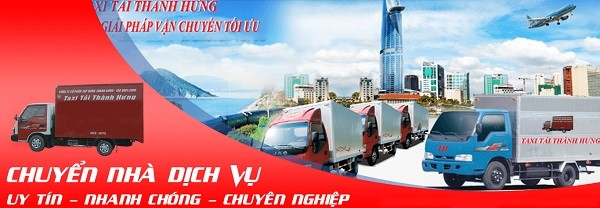 Dịch vụ chuyển nhà uy tín – nhanh chóng – chuyên nghiệp tại Sài Gòn Thành Hưng